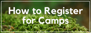 How to Register for Camps